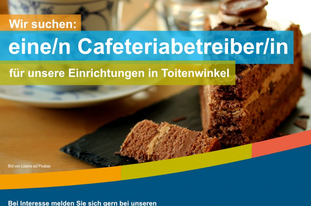 Wir Suchen Eine/n Cafeteriabetreiber/in